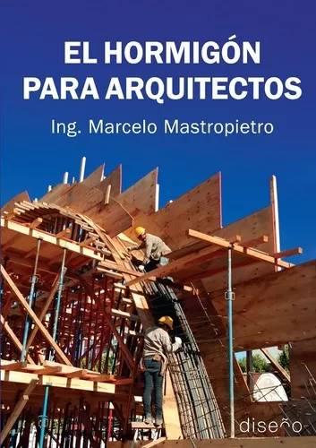 el-hormigon-para-arquitectos-ed-nobuko-D_NQ_NP_677523-MLA27282208475_052018-O